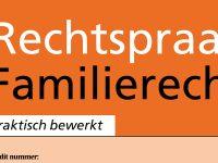 Tijdschrift Rechtspraak Familierecht (RFR): de legitieme portie en giften bij leven