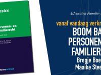 Vanaf vandaag is de nieuwe (7e) druk van de Boom Basics Personen- en familierecht verkrijgbaar! Wij zijn trots op de auteurs van dit boek, onze collega's Bregje Boelens en Maaike Steegmans.
